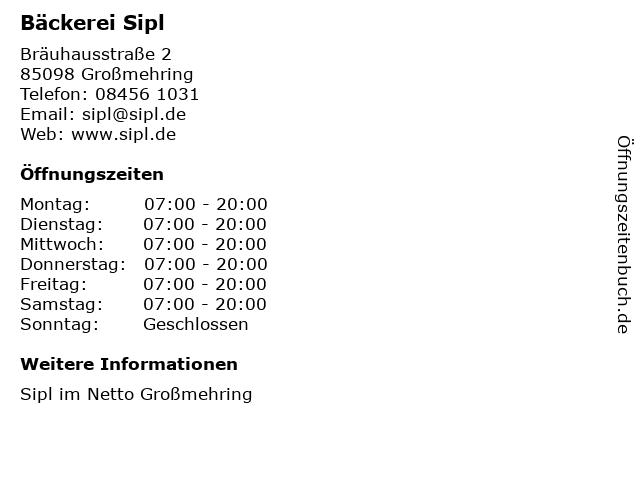 Bäckerei Sipl in Großmehring: Adresse und Öffnungszeiten