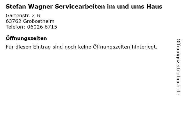 Stefan Wagner Servicearbeiten im und ums Haus in Großostheim: Adresse und Öffnungszeiten