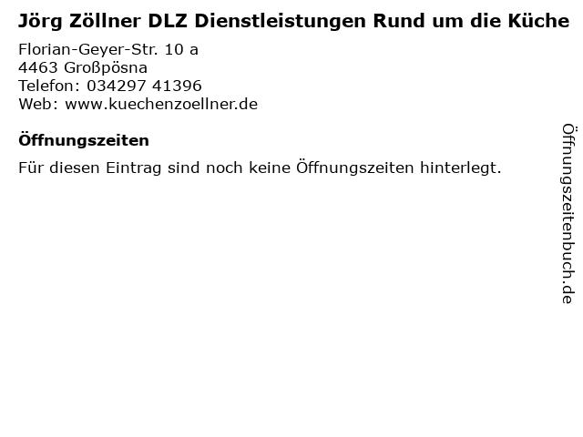 Jörg Zöllner DLZ Dienstleistungen Rund um die Küche in Großpösna: Adresse und Öffnungszeiten