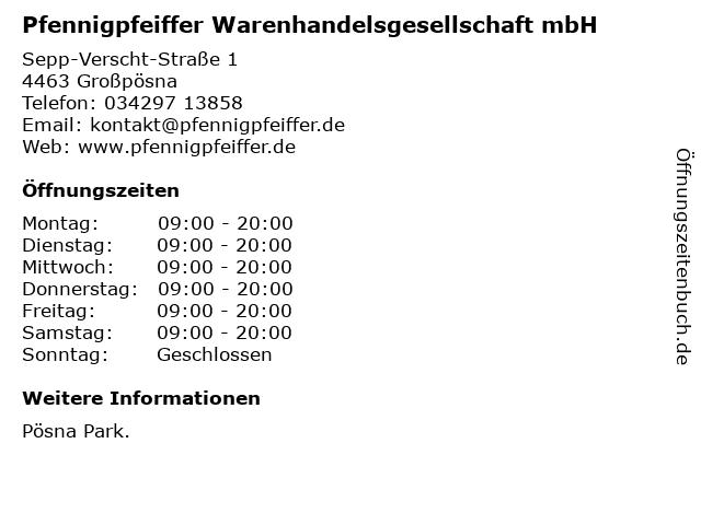 Pfennigpfeiffer Warenhandelsgesellschaft mbH in Großpösna: Adresse und Öffnungszeiten