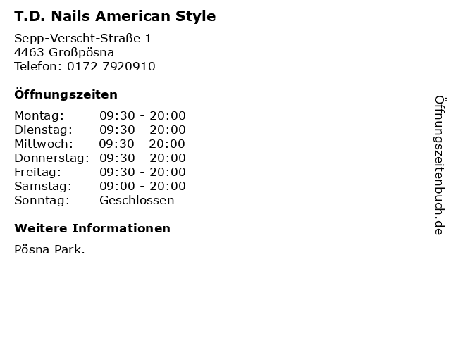 T.D. Nails American Style in Großpösna: Adresse und Öffnungszeiten