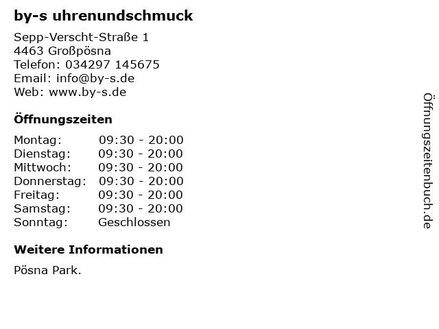 by-s uhrenundschmuck in Großpösna: Adresse und Öffnungszeiten