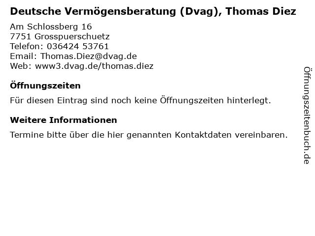 Deutsche Vermögensberatung (Dvag), Thomas Diez in Grosspuerschuetz: Adresse und Öffnungszeiten