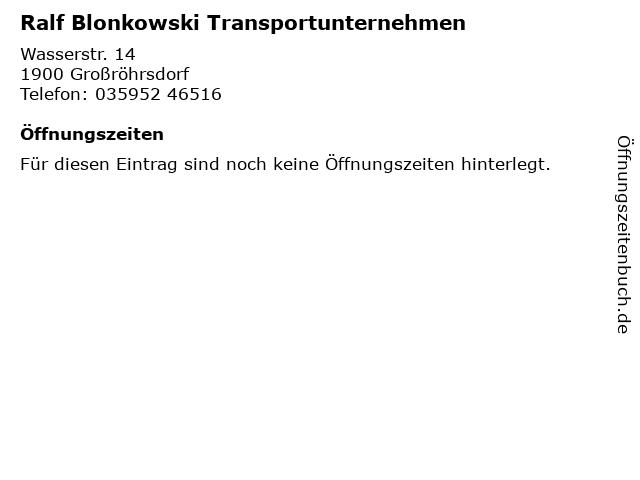 Ralf Blonkowski Transportunternehmen in Großröhrsdorf: Adresse und Öffnungszeiten