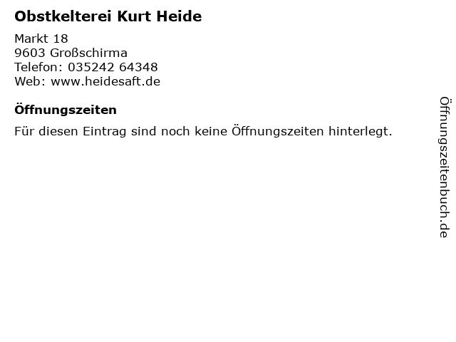 Obstkelterei Kurt Heide in Großschirma: Adresse und Öffnungszeiten