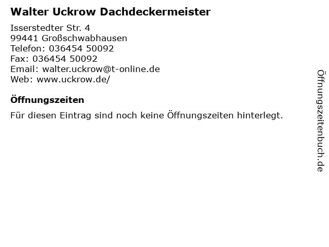 Walter Uckrow Dachdeckermeister in Großschwabhausen: Adresse und Öffnungszeiten