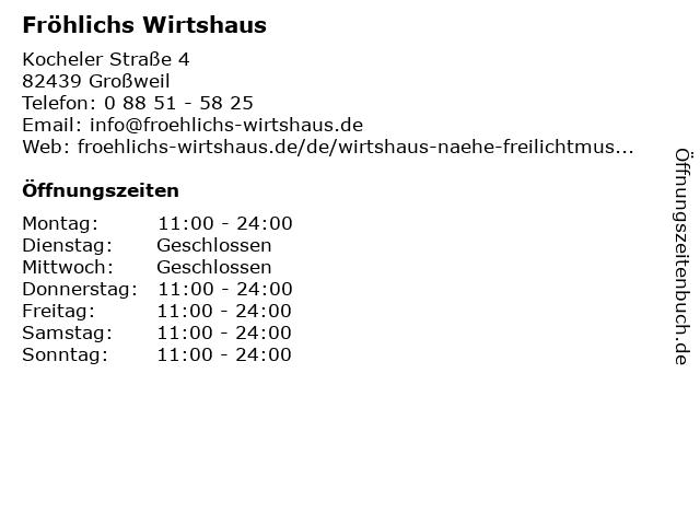 Fröhlichs Wirtshaus in Großweil: Adresse und Öffnungszeiten