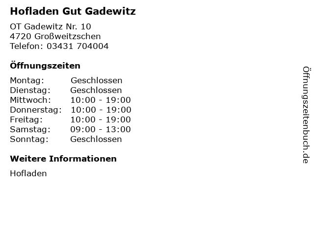 Hofladen Gut Gadewitz in Großweitzschen: Adresse und Öffnungszeiten