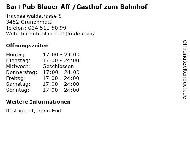 Bar+Pub Blauer Aff /Gasthof zum Bahnhof in Grünenmatt: Adresse und Öffnungszeiten