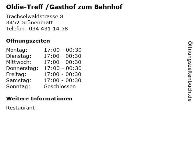 Oldie-Treff /Gasthof zum Bahnhof in Grünenmatt: Adresse und Öffnungszeiten