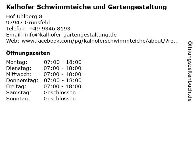 Kalhofer Schwimmteiche und Gartengestaltung in Grünsfeld: Adresse und Öffnungszeiten