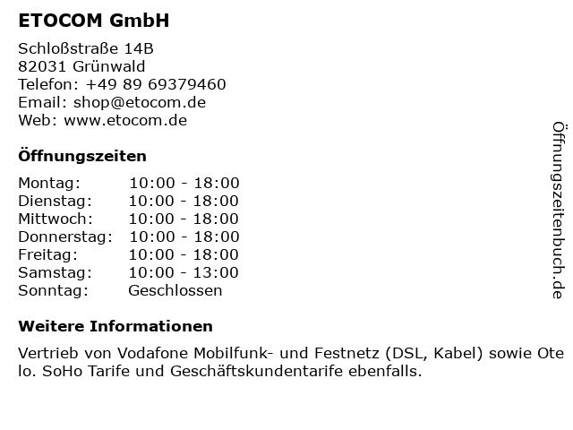 ETOCOM GmbH in Grünwald: Adresse und Öffnungszeiten