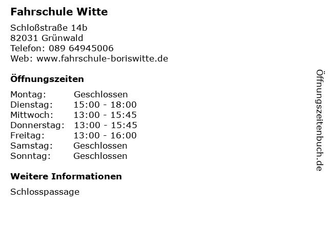 Fahrschule Witte in Grünwald: Adresse und Öffnungszeiten