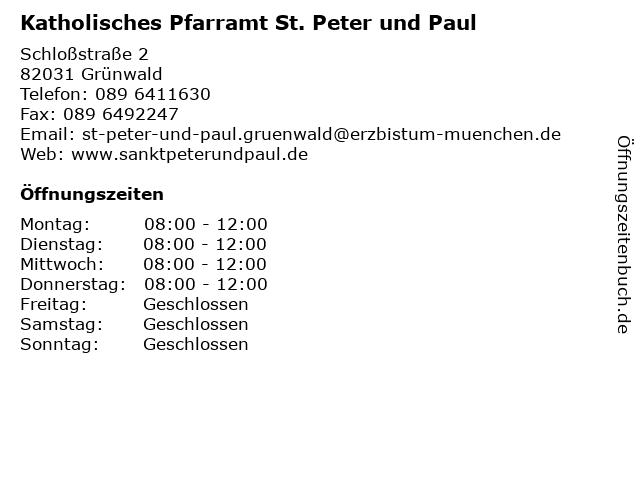 Katholisches Pfarramt St. Peter und Paul in Grünwald: Adresse und Öffnungszeiten
