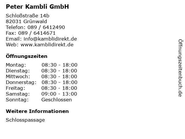 Peter Kambli GmbH in Grünwald: Adresse und Öffnungszeiten