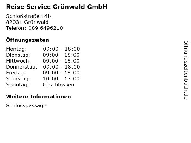 Reise Service Grünwald GmbH in Grünwald: Adresse und Öffnungszeiten
