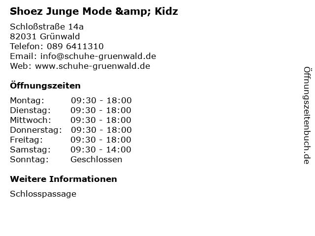 Shoez Junge Mode & Kidz in Grünwald: Adresse und Öffnungszeiten