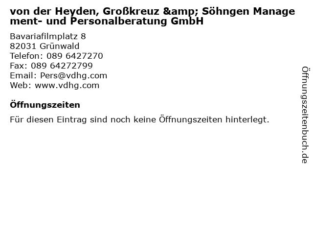 von der Heyden, Großkreuz & Söhngen Management- und Personalberatung GmbH in Grünwald: Adresse und Öffnungszeiten