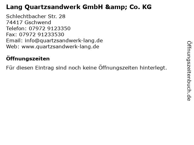 Lang Quartzsandwerk GmbH & Co. KG in Gschwend: Adresse und Öffnungszeiten