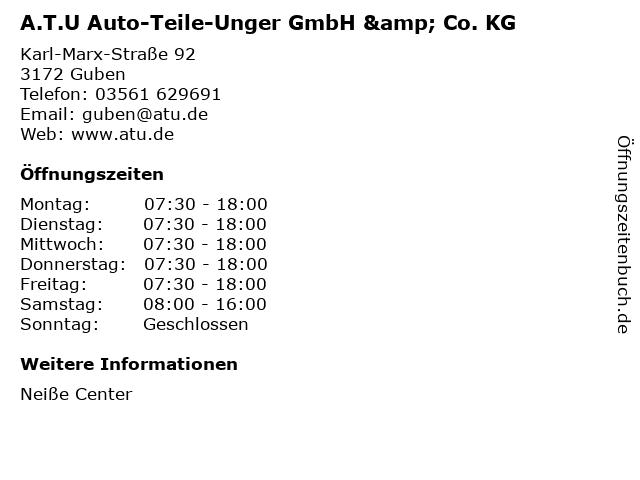 A.T.U Auto-Teile-Unger GmbH & Co. KG in Guben: Adresse und Öffnungszeiten