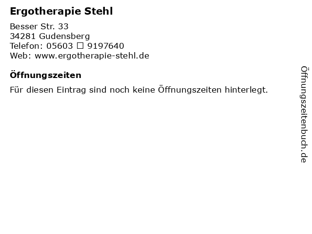 Ergotherapie Stehl in Gudensberg: Adresse und Öffnungszeiten