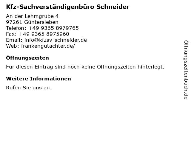Kfz-Sachverständigenbüro Schneider in Güntersleben: Adresse und Öffnungszeiten