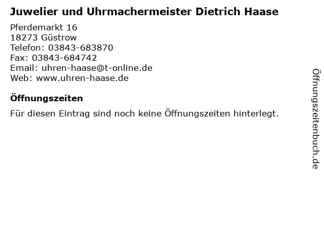 Juwelier und Uhrmachermeister Dietrich Haase in Güstrow: Adresse und Öffnungszeiten
