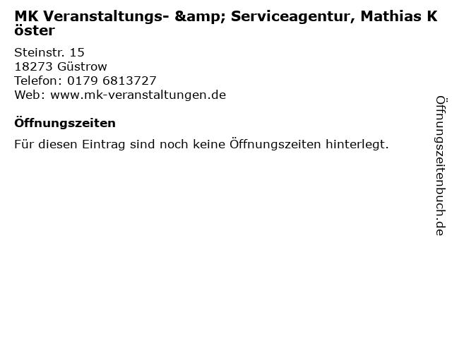 MK Veranstaltungs- & Serviceagentur, Mathias Köster in Güstrow: Adresse und Öffnungszeiten