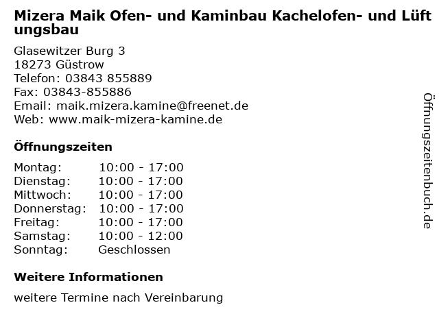 Mizera Maik Ofen- und Kaminbau Kachelofen- und Lüftungsbau in Güstrow: Adresse und Öffnungszeiten