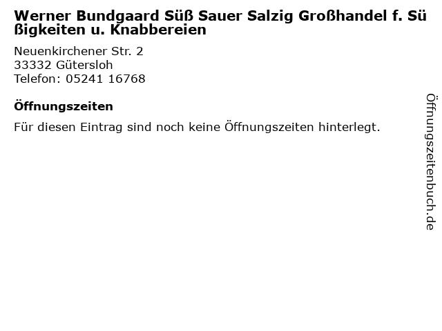 Werner Bundgaard Süß Sauer Salzig Großhandel f. Süßigkeiten u. Knabbereien in Gütersloh: Adresse und Öffnungszeiten