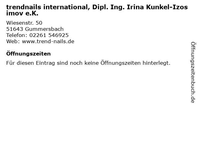trendnails international, Dipl. Ing. Irina Kunkel-Izosimov e.K. in Gummersbach: Adresse und Öffnungszeiten