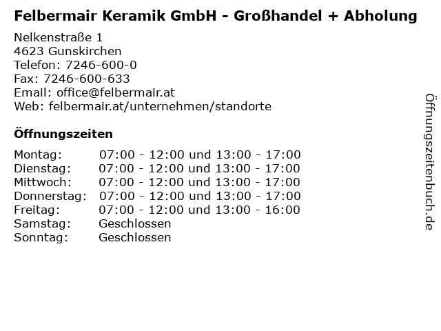 Felbermair Keramik GmbH - Großhandel + Abholung in Gunskirchen: Adresse und Öffnungszeiten