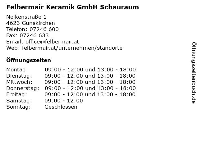 Felbermair Keramik GmbH Schauraum in Gunskirchen: Adresse und Öffnungszeiten