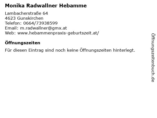Monika Radwallner Hebamme in Gunskirchen: Adresse und Öffnungszeiten