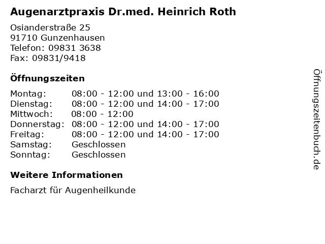 Augenarztpraxis Dr.med. Heinrich Roth in Gunzenhausen: Adresse und Öffnungszeiten