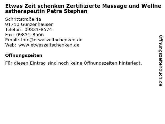 Etwas Zeit schenken Zertifizierte Massage und Wellnesstherapeutin Petra Stephan in Gunzenhausen: Adresse und Öffnungszeiten