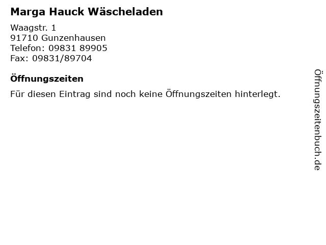Marga Hauck Wäscheladen in Gunzenhausen: Adresse und Öffnungszeiten