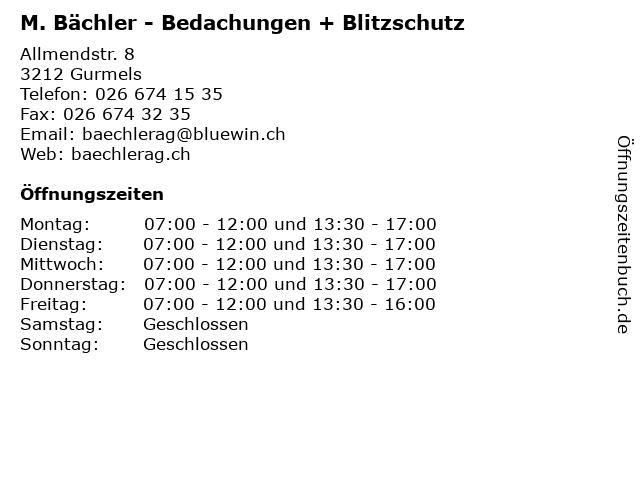 M. Bächler - Bedachungen + Blitzschutz in Gurmels: Adresse und Öffnungszeiten