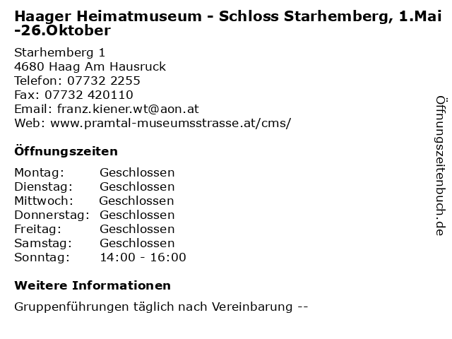 Haager Heimatmuseum - Schloss Starhemberg, 1.Mai-26.Oktober in Haag Am Hausruck: Adresse und Öffnungszeiten