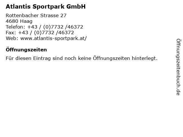 Atlantis Sportpark GmbH in Haag: Adresse und Öffnungszeiten