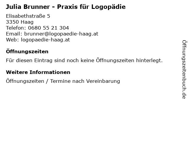 Julia Brunner - Praxis für Logopädie in Haag: Adresse und Öffnungszeiten