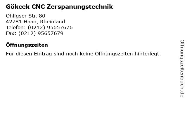 Gökcek CNC Zerspanungstechnik in Haan, Rheinland: Adresse und Öffnungszeiten