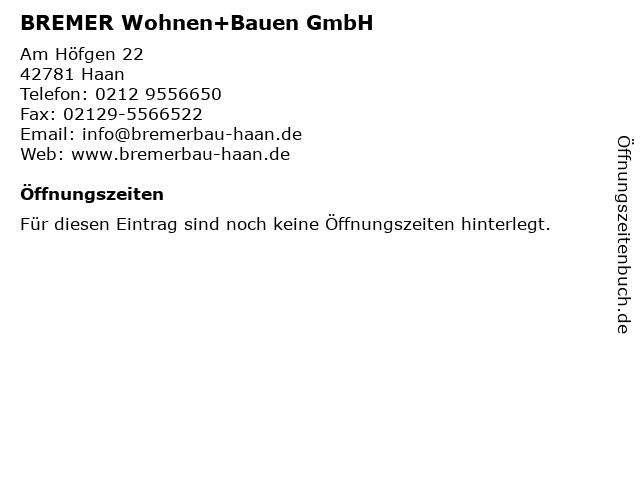 BREMER Wohnen+Bauen GmbH in Haan: Adresse und Öffnungszeiten