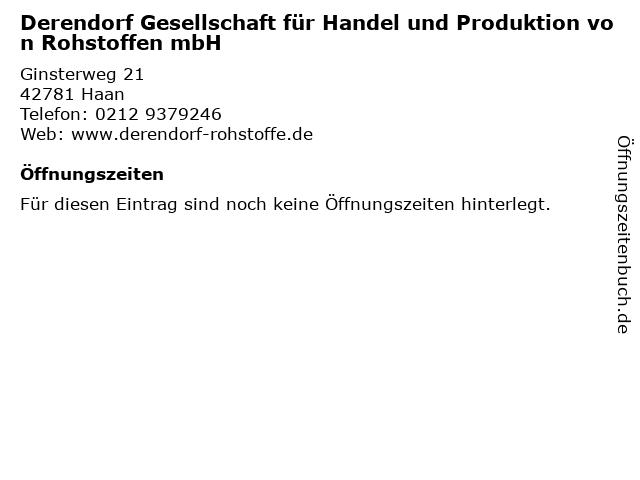 Derendorf Gesellschaft für Handel und Produktion von Rohstoffen mbH in Haan: Adresse und Öffnungszeiten