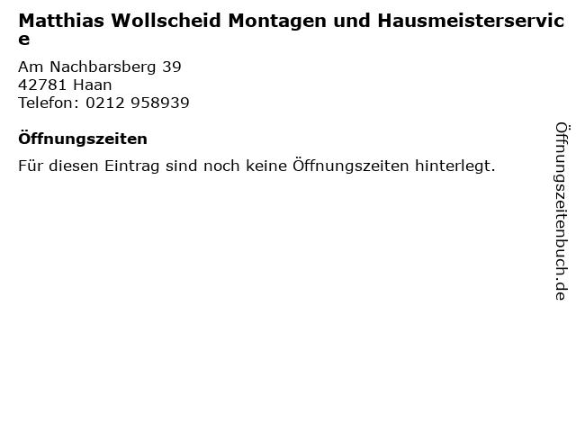 Matthias Wollscheid Montagen und Hausmeisterservice in Haan: Adresse und Öffnungszeiten