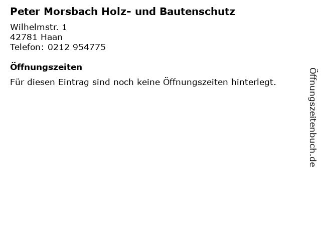 Peter Morsbach Holz- und Bautenschutz in Haan: Adresse und Öffnungszeiten