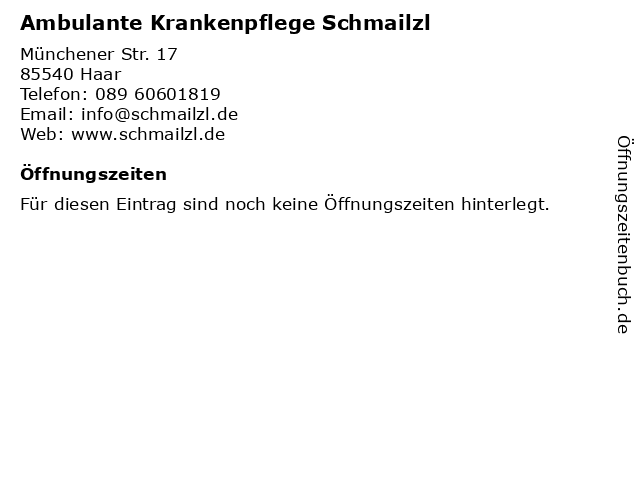 Ambulante Krankenpflege Schmailzl in Haar: Adresse und Öffnungszeiten