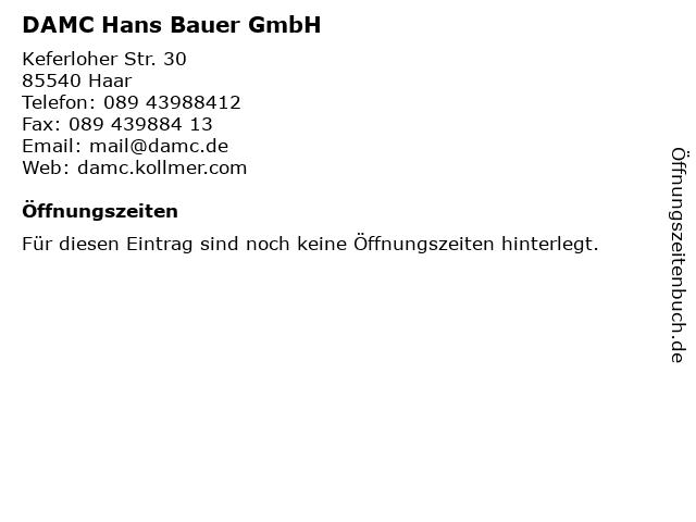 DAMC Hans Bauer GmbH in Haar: Adresse und Öffnungszeiten