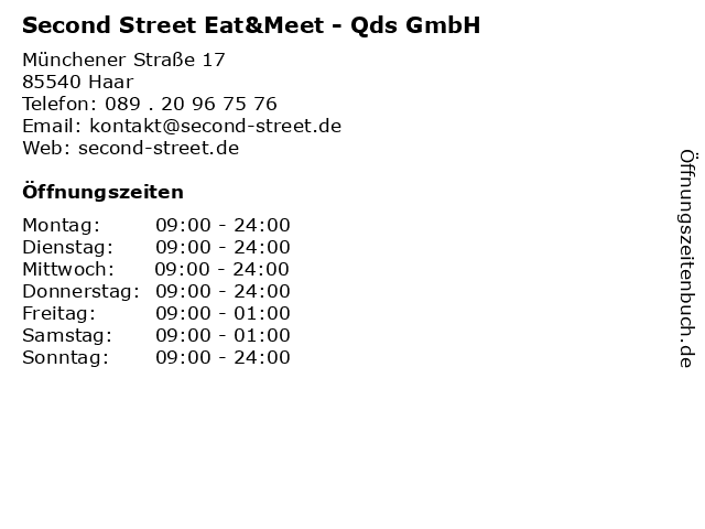 Second Street Eat&Meet - Qds GmbH in Haar: Adresse und Öffnungszeiten