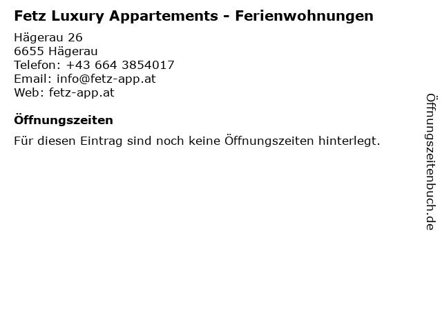Fetz Luxury Appartements - Ferienwohnungen in Hägerau: Adresse und Öffnungszeiten